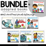 BUNDLE of Adapted Books for COVID-19 + Social Distancing [