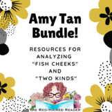 "BUNDLE of Amy Tan Resources: Fish Cheeks and ""Two Kinds"""