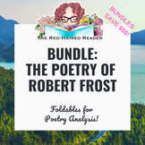 BUNDLE of 7 Robert Frost poems: foldable poetry analysis activities!