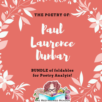BUNDLE of 3 poems by Paul Laurence Dunbar Foldables for Poetry Analysis