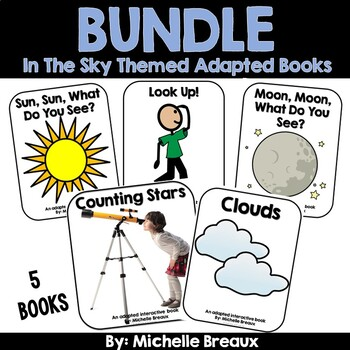 BUNDLED-- 5 In The Sky Themed Adapted Interactive Books (SPED, Autism)