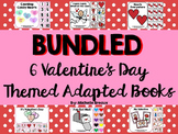 BUNDLED 6 Valentine's Day Adapted Books {Autism, Early Childhood}
