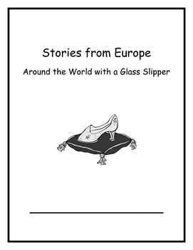 BUNDLED Around the World with a Glass Slipper Common Core Curriculum Unit