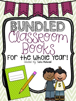 BUNDLED! Classroom Books for the ENTIRE year!!!