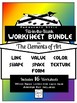 BUNDLED- Elements of Art Worksheet Packet PARAGRAPH STYLE FILL-IN