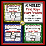 BUNDLED First Step Story Problems: Addition, Subtraction,
