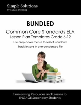 BUNDLED Grade 6-12 ELA CCS Electronic Lesson Plan Templates