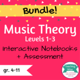 BUNDLED Music Theory Interactive Notebooks Lvl 1-3 with assessment included!