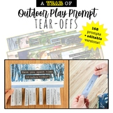 BUNDLED Outdoor Play Prompt TEAR-OFFS: encourage a daily c