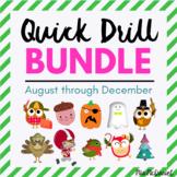 BUNDLED Quick Drills for August - December