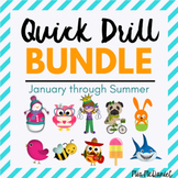 Quick Drill BUNDLE for January through Summer