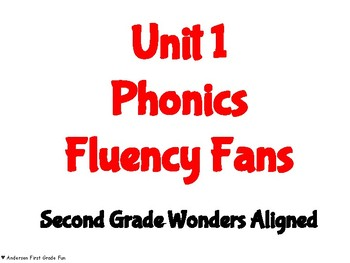 BUNDLED Units 1-6 Phonics Fluency Fans- Second Grade Wonders Aligned
