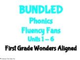 BUNDLED Units 1-6 Phonics Fluency Fans- First Grade Wonder