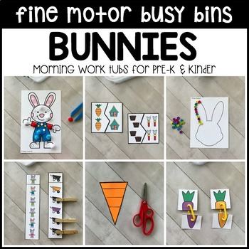 BUNNIES Fine Motor Busy Bins for Spring - morning work tubs (Pre-K & Kinder)