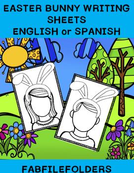 EASTER BUNNY WRITING SHEETS ENGLISH OR SPANISH
