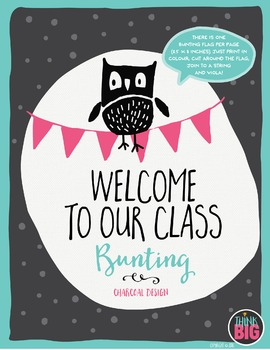 """BUNTING """"Welcome to Our Class"""" Charcoal Design by Think BIG"""