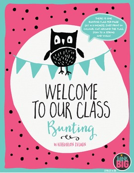 """BUNTING """"Welcome to Our Class"""" Watermelon Design by Think BIG"""