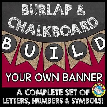 BURLAP AND CHALKBOARD BANNERS (BURLAP CLASSROOM DECOR BANNERS)