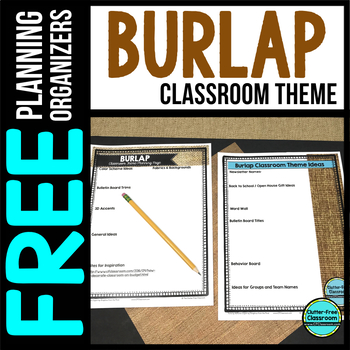 BURLAP Theme Decor Planner by Clutter Free Classroom