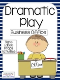 BUSINESS OFFICE Dramatic Play Center (COMMUNITY HELPERS)