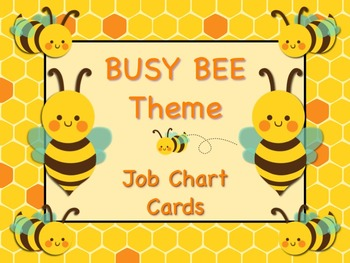 BUSY BEE Theme Job Chart Cards / Signs - Great for Classro