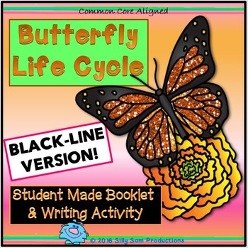 BUTTERFLY LIFE CYCLE Booklet & Writing Activity! Black-lin