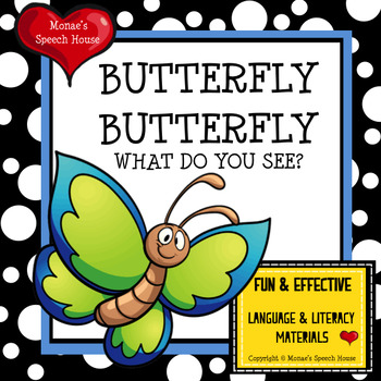 BUTTERFLY WHAT DO YOU SEE  SPRING AAC/PECS Early Reader Pre-K Speech