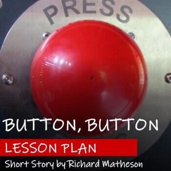BUTTON, BUTTON by Richard Matheson - Lesson Plan