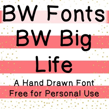 BW Big Life Font - Free for Personal Use