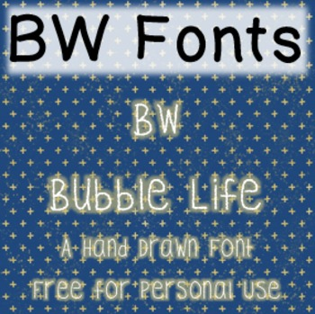 BW Bubble Life Font - Free for Personal Use