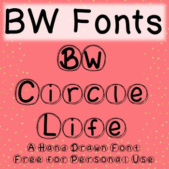 BW Circle Life Font - Free for Personal Use