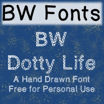 BW Dotty Life Font - Free for Personal Use