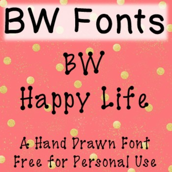BW Happy Life Font - Free for Personal Use