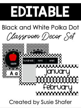 B/W Polka Dot Classroom Decor Set (UPDATED and EDITABLE!)