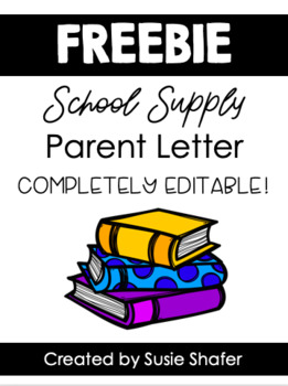 EDITABLE School Supply Letter for Parents (FREEBIE!) by Shafer's