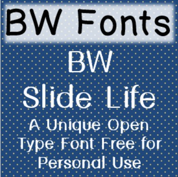 BW Slide Life Font - Free for Personal Use