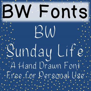 BW Sunday Life Font - Free for Personal Use