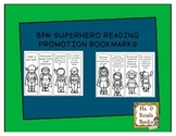 B&W Superhero Reading Bookmarks