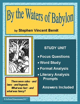 BY THE WATERS OF BABYLON Study Unit of Benet's Short Story