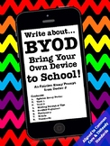 BYOD Bring Your Own Device Opinion Essay Writing Prompt Common Core Aligned