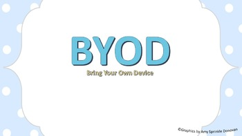 "BYOD Bring Your Own Device ""Rules"""
