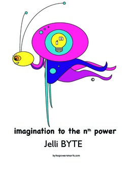 BYTES Power Smarts®:  Character Poster #8 - Jelli BYTE