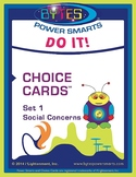 Multiple Intelligences:  DO IT! CHOICE CARDS® - SOCIAL CONCERNS - SET 1