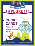 Multiple Intelligences:  EXPLORE IT! CHOICE CARDS®-RESEARCH-ANIMAL KINGDOM-SET 1