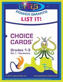 Multiple Intelligences:  LIST IT! CHOICE CARDS® - VOCABULARY-GRADES 1-3 - SET 1