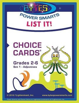 BYTES Power Smarts®:  LIST IT! CHOICE CARDS® GRADES 2-6 -
