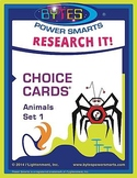 Multiple Intelligences: RESEARCH IT! CHOICE CARDS® - ANIMALS - SET 1