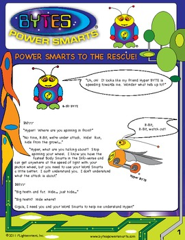 BYTES Power Smarts®: Story #2 - Power Smarts® to the Rescue