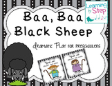 Baa Baa Black Sheep Dramatic Play