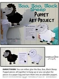 Baa, Baa, Black Sheep Nursery Rhyme Puppet Art Project